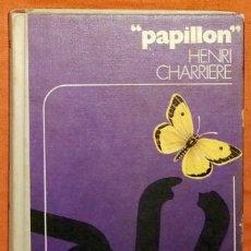 Libros de segunda mano: PAPILLON HENRI CHARRIERE. Lote 218108536