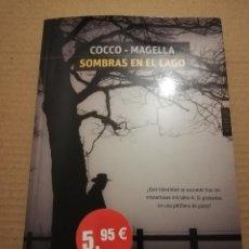 Libros de segunda mano: SOMBRAS EN EL LAGO (COCCO - MAGELLA). Lote 218114403
