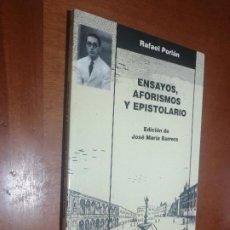 Libros de segunda mano: ENSAYOS, AFORISMOS Y EPISTOLARIO. RAFAEL PORLÁN. RÚSTICA. BUEN ESTADO. Lote 218128383