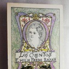 Libros de segunda mano: LOS CUENTOS DE EMILIA PARDO BAZÁN .- JUAN PAREDES NÚÑEZ. Lote 218161325