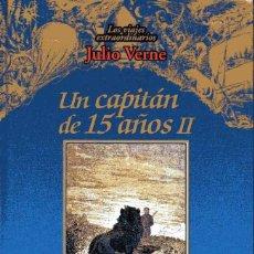Libros de segunda mano: UN CAPITÁN DE 15 AÑOS II - JULIO VERNE. Lote 218247398