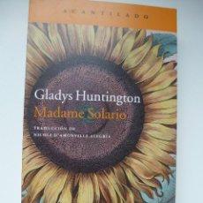 Libros de segunda mano: MADAME SOLARIO. GLADYS HUNTINGTON. ACANTILADO. IMPECABLE. Lote 218348816
