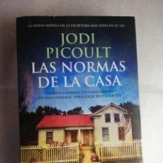 Libros de segunda mano: LAS NORMAS DE LA CASA. JODI PICOULT.. Lote 218348903