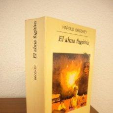 Libros de segunda mano: HAROLD BRODKEY: EL ALMA FUGITIVA (ANAGRAMA, 1994) RARA EDICIÓN. Lote 218383225