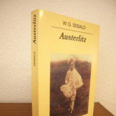 Libros de segunda mano: W.G. SEBALD: AUSTERLITZ (ANAGRAMA, 2002) RARA EDICIÓN. Lote 218383558
