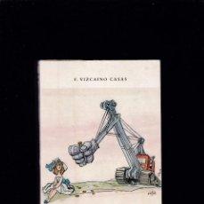 Libros de segunda mano: F. VIZCAÍNO CASAS - MIS QUERIDAS NOSTALGIAS - ILUSTRA MINGOTE / 1971. Lote 218413848