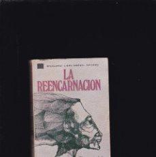 Libros de segunda mano: LA REENCARNACION - THORWALD DETHLEFSEN - EDITORIAL BRUGUERA 1977 / 1ª EDICION. Lote 218414397