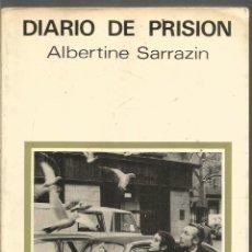 Libros de segunda mano: ALBERTINE ARRAZIN. DIARIO DE PRISION. LUMEN. Lote 218427117