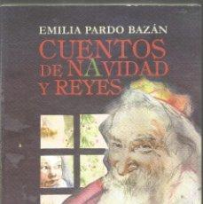 Libros de segunda mano: EMILIA PARDO BAZAN. CUENTOS DE NAVIDAD Y REYES. CLAN. Lote 218427452