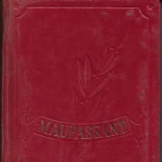 Libros de segunda mano: GUY DE MAUPPASANT. OBRAS INMORTALES.. Lote 218321591