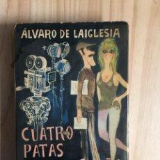 Libri di seconda mano: CUATRO PATAS PARA UN SUEÑO - ÁLVARO DE LAIGLESIA. Lote 218457573