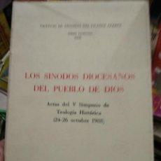 Libros de segunda mano: LOS SINODOS DIOCESANOS DEL PUEBLO DE DIOS, VALENCIA 1988. L.21682. Lote 218467268