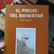 Libros de segunda mano: EL PRECIO DEL BIENESTAR, ELMAR ALTVATER. L.36-794. Lote 218479378