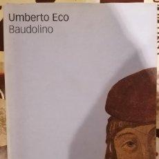 Libros de segunda mano: BAUDOLINO - UMBERTO ECO - DESTINO - 2001. Lote 218545991