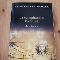 Libros de segunda mano: LA CONSPIRACIÓN DA VINCI (MARC SINCLAIR). Lote 218595097