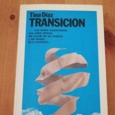 Libros de segunda mano: TRANSICIÓN (TINA DÍAZ). Lote 218595225