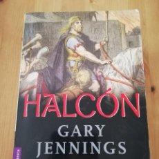 Libros de segunda mano: HALCÓN (GARY JENNINGS). Lote 218595318