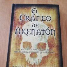 Libros de segunda mano: EL CRÁNEO DE AKENATÓN (LUIS RACIONERO). Lote 218595788