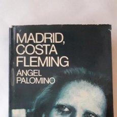 Libros de segunda mano: MADRID, COSTA FLEMING - ANGEL PALOMINO. Lote 218675038