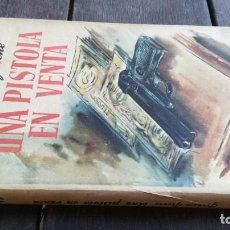 Libros de segunda mano: UNA PISTOLA EN VENTA - GRAHAM GREENE - LUIS DE CARALT PRIMERA EDICION 1947 X403. Lote 218675762