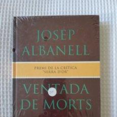 Libros de segunda mano: VENTADA DE MORTS (PRECINTADO!!!) - JOSEP ALBANELL - COL. GE- BIBLI GRANS PREMIS - PJRB. Lote 218694073