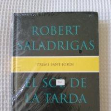 Libros de segunda mano: EL SOL DE LA TARDA (PRECINTADO!!!) - ROBERT SALADRIGAS - COL. GE- BIBLI GRANS PREMIS - PJRB. Lote 218694847