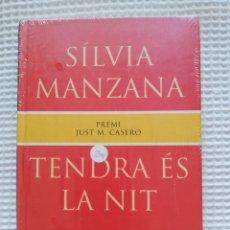 Libros de segunda mano: TENDRA ÉS LA NIT - (PRECINTADO!!!) - SÍLVIA MANZANA - COL. GE- BIBLI GRANS PREMIS - PJRB. Lote 218747598