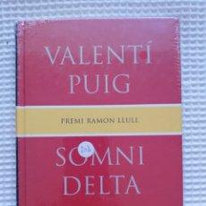 Libros de segunda mano: SOMNI DELTA - (PRECINTADO!!!) - VALENTÍ PUIG - COL. GE- BIBLI GRANS PREMIS - PJRB. Lote 218749222