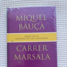 Libros de segunda mano: CARRER MARSALA - (PRECINTADO!!!) - MIQUEL BAUÇA - COL. GE- BIBLI GRANS PREMIS - PJRB. Lote 218749341