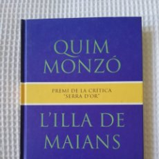 Libros de segunda mano: L'ILLA DE MAIANS - 1994 - QUIM MONZÓ - COL. GE- BIBLI GRANS PREMIS - PJRB. Lote 218749762