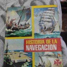 Libros de segunda mano: HISTORIA DE LA NAVEGACIÓN EDITORIAL GERMÁN AÑO 1967. Lote 218838460