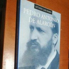 Libros de segunda mano: PEDRO ANTONIO DE ALARCÓN. ANTONIO LARA RAMOS. RÚSTICA. BUEN ESTADO. ALGO DIFICIL DE CONSEGUIR. Lote 218839180