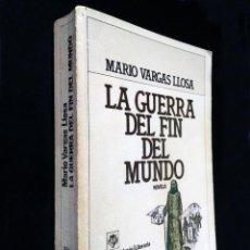 Libros de segunda mano: LA GUERRA DEL FIN DEL MUNDO | VARGAS LLOSA, MARIO | PLAZA & JANÉS 1981 (1ª ED.). Lote 218840801