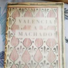 Libros de segunda mano: VALENCIA A MACHADO ILUSTRADO POR ARTISTAS VALENCIANOS 1984 INTONSO. Lote 218843286
