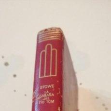 Libros de segunda mano: C-5 LIBRO LA CABAÑA DEL TÍO TOM. HARRIET BEECHER STOWE. EDICIONES AGUILAR. Lote 218843405