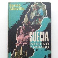 Livres d'occasion: SUECIA, INFIERNO Y PARAISO - ENRICO ALTAVILLA - PLAZA & JANES. Lote 218847911