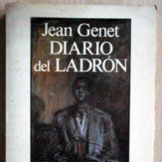 Libros de segunda mano: DIARIO DE UN LADRÓN (JEAN GENET) SEIX BARRAL 1988. Lote 218850776