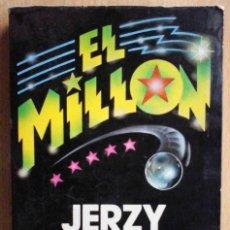 Libros de segunda mano: EL MILLÓN (JERZY KOSINSKI) ARGOS VERGARA 1982. Lote 218850811