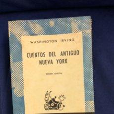 Libri di seconda mano: CUENTOS DEL ANTIGUO NUEVA YORK - WASHINGTON IRVING - AUSTRAL - BUEN ESTADO. Lote 218932687