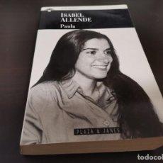 Libros de segunda mano: PAULA ISABEL ALLENDE PKAZA & JANES 1996 RECOGIDA GRATIS EN MALLORCA. Lote 218941045