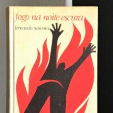 Libros de segunda mano: FOGO NA NOITE ESCURA DE FERNANDO NAMORA. Lote 218941535