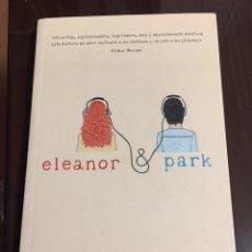 Libros de segunda mano: ELEANOR & PARK, RAINBOW ROWELL. Lote 219048060
