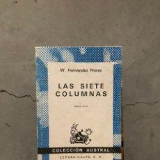 Livres d'occasion: W. FERNANDEZ FLOREZ - LAS SIETE COLUMNAS - AUSTRAL - BUEN ESTADO. Lote 219159807