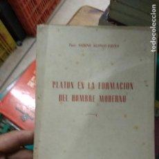 Libros de segunda mano: PLATÓN EN LA FORMACIÓN DEL HOMBRE MODERNO, SABINO ALONSO-FUEYO. L.11293. Lote 219216195