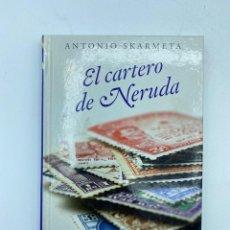 Libros de segunda mano: EL CARTERO DE NERUDA. ANTONIO SKARMETA. EL PAÍS. MADRID, 2008. PAGS: 139. Lote 219259781