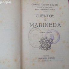 Libros de segunda mano: CUENTOS DE MARINEDA. EMILIA PARDO BAZAN. EDITORIAL PUEYO.. Lote 219296028