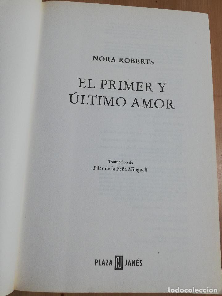 Libros de segunda mano: EL PRIMER Y ÚLTIMO AMOR (NORA ROBERTS) - Foto 2 - 219336661