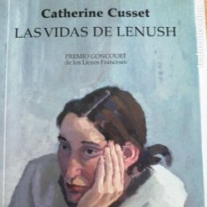 Libros de segunda mano: LAS VIDAS DE LENUSH - CATHERINE CUSSET - EL ALEPH 2010 332PP NUEVO. Lote 219356385