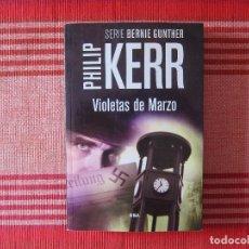 Livres d'occasion: VIOLETAS DE MARZO - PHILIP KERR. Lote 219367413
