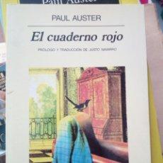 Libros de segunda mano: EL CUADERNO ROJO, PAUL AUSTER, ED. ANAGRAMA. Lote 219373980